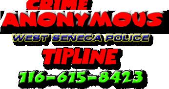 West Seneca Police Anonymous Tipline 716-675-8423